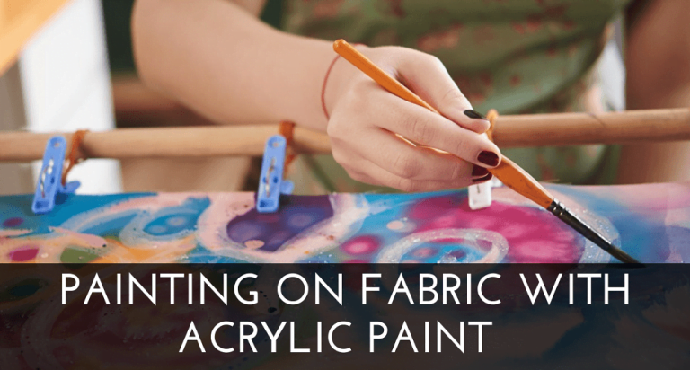 Painting on Fabric With Acrylic Paint