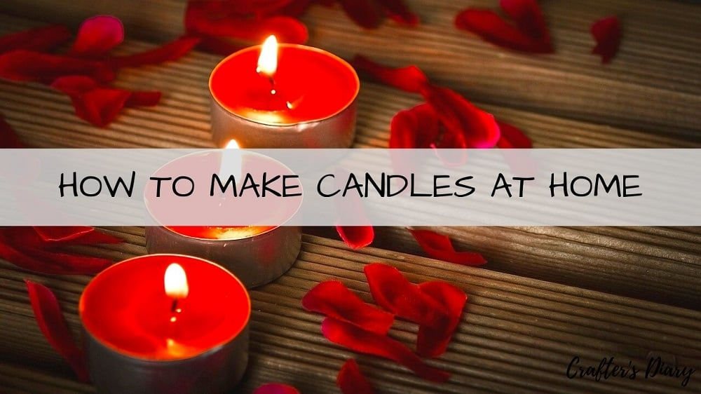 how to make candles at home