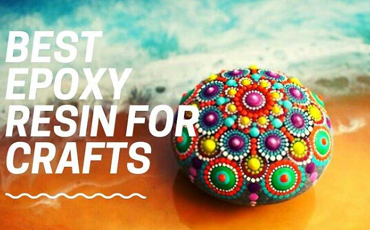 best epoxy resin for crafts