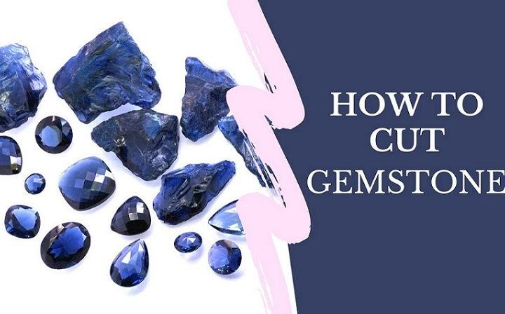 how to cut gemstones