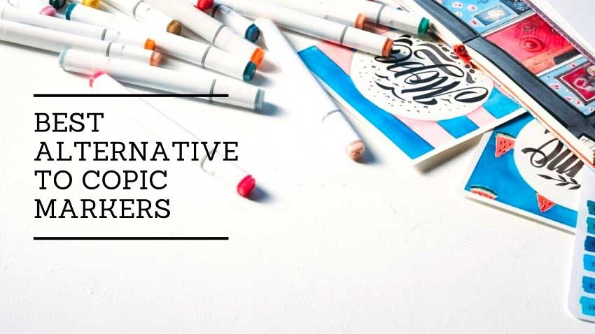 Best Alternative to Copic Markers