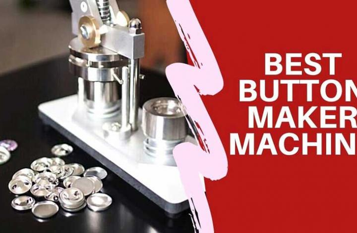 Best Button Maker