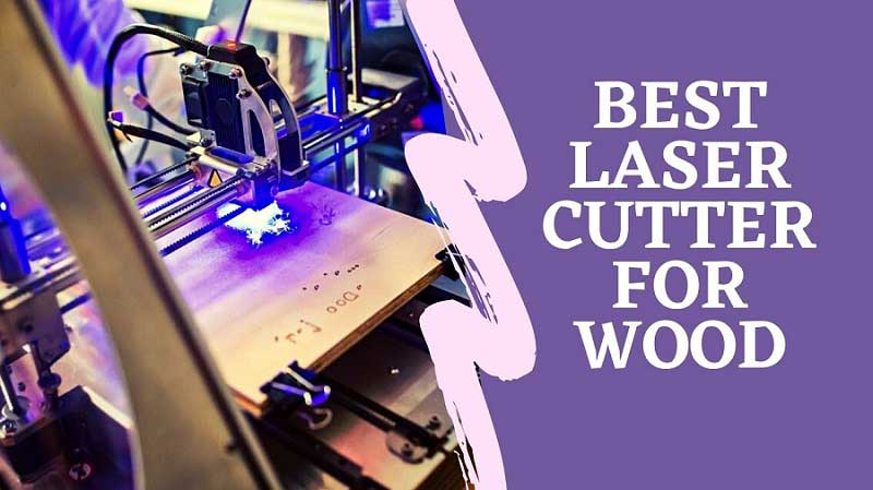 best laser cutter for wood