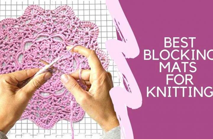 Best Blocking Mats for Knitting