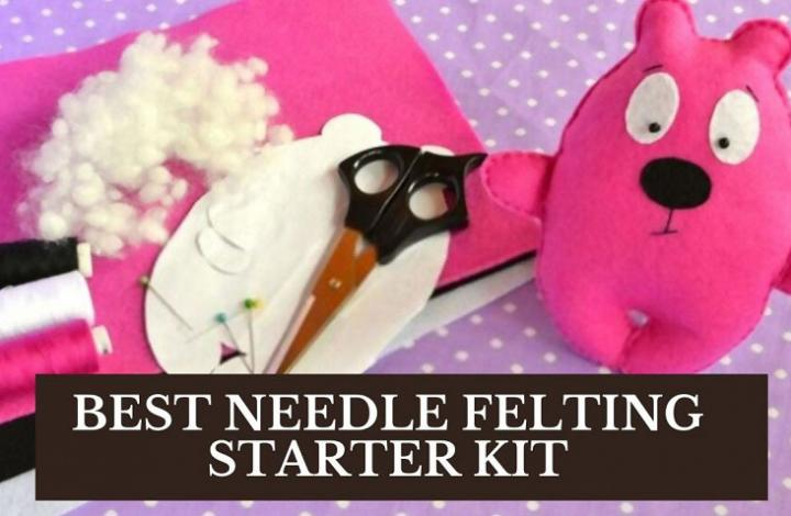 Best Needle Felting Starter Kit